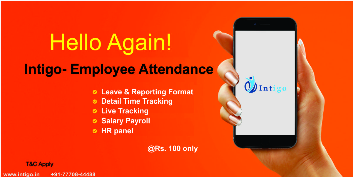 intigo- Employee Attendance and management application with live tracking and reporting feature